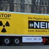 """Protestnote auf Lkw: """"Nein zum maroden Reaktor!"""""""