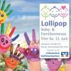 """Die """"Lollipop"""" Baby- und Familienmesse"""