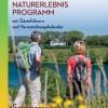 Neue Naturerlebnisbroschüre für die Sommersaison 2019 erschienen