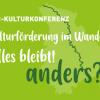 """Einladung LVR-Kulturkonferenz """"Kulturförderung im Wandel-alles bleibt anders?_9. Juli 2019"""